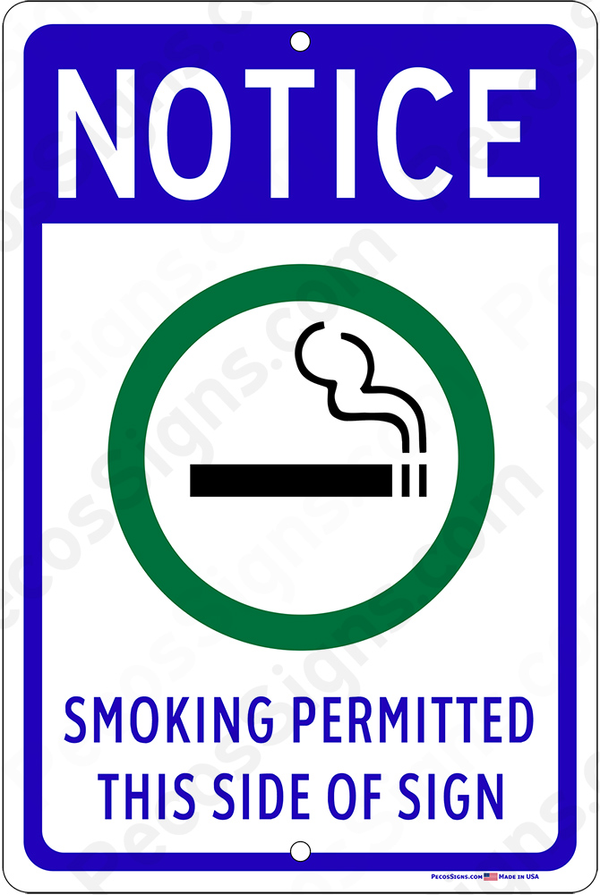 Smoking Permitted This Side of Sign 8x12 Aluminum Sign