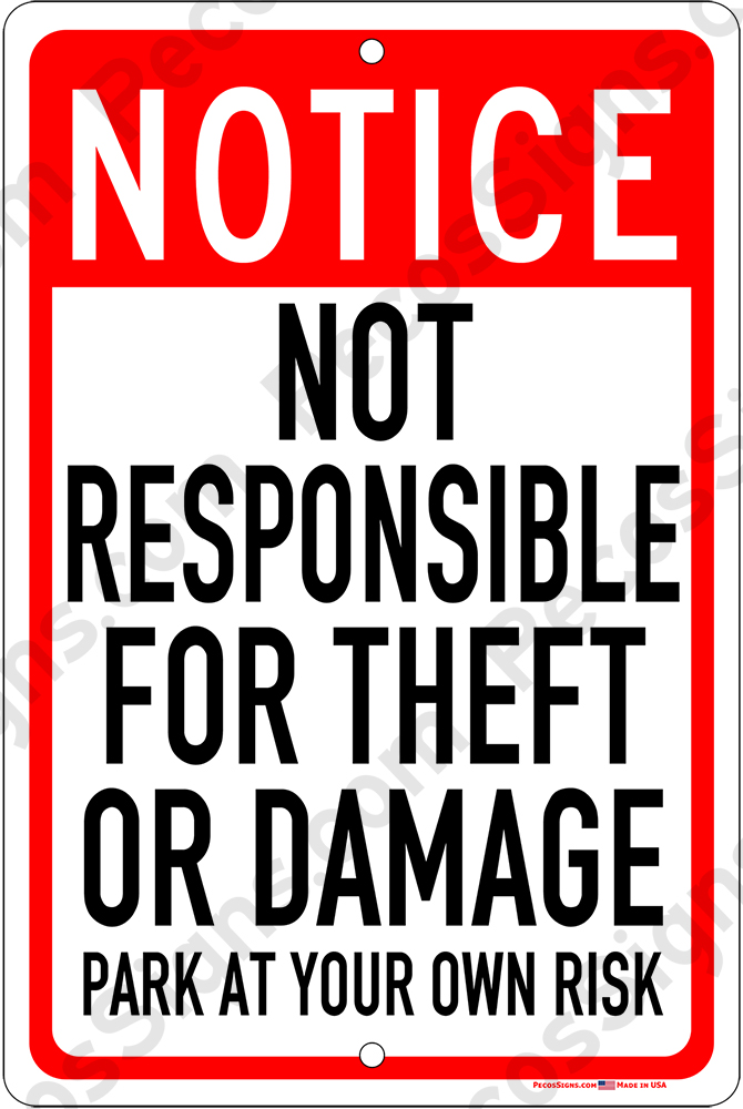 Not Responsible for Theft or Damage - 8x12 Alum Sign Red/Black/W