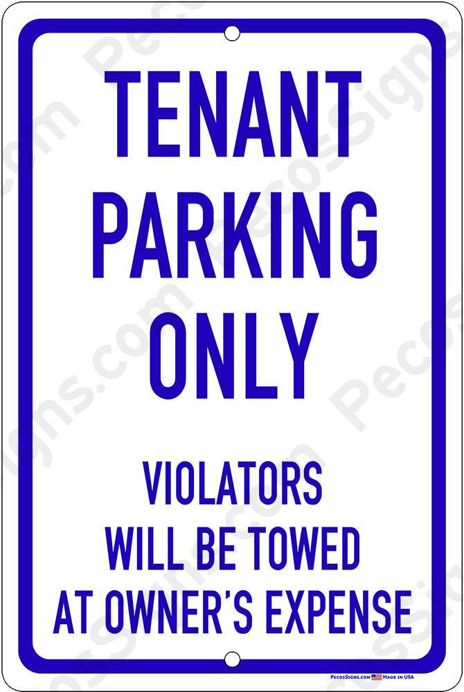 Tenant Parking Only Violators Towed 8x12 Blue Sign WHOLESALE