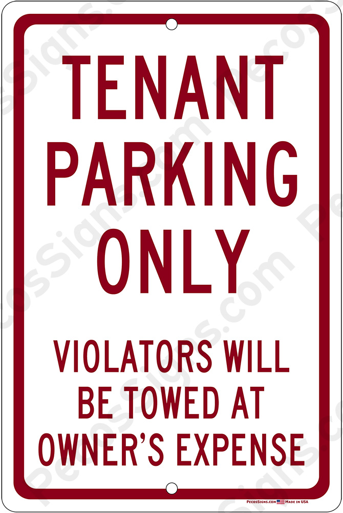 Tenant Parking Only Violators Towed 8x12 Burg/Wht Sign WHOLESALE