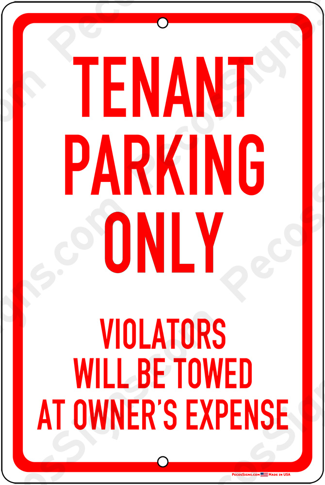 Tenant Parking Only Violators Towed 12x18 Alum Sign Red White