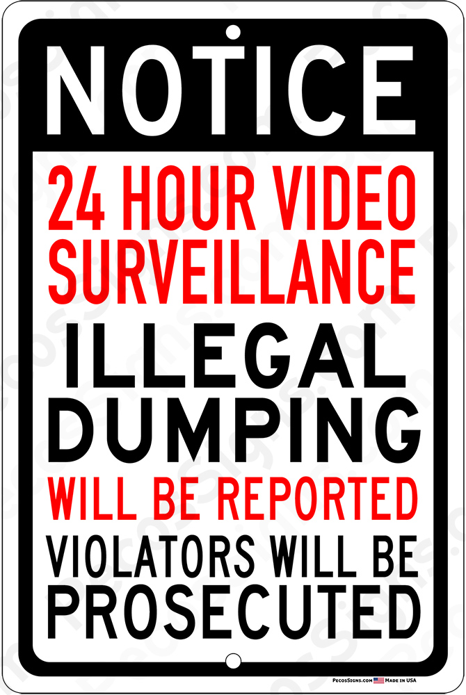 Illegal Dumping Reported Video Surveillance 8x12 Alum Sign BULK
