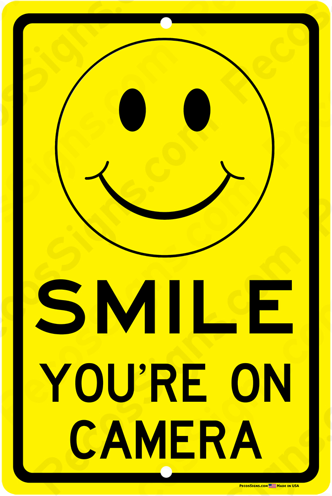 Smile You're on Camera Video Surveillance 8x12 Alum Sign BULK