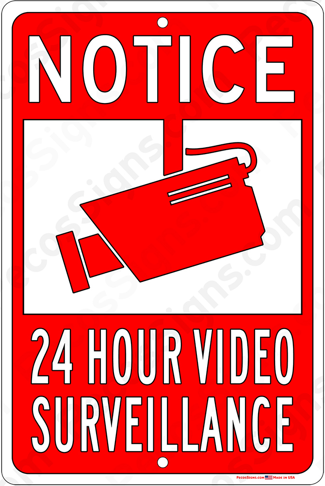 Notice 24 Hour Video Surveillance in Red - 12x18 Aluminum Sign