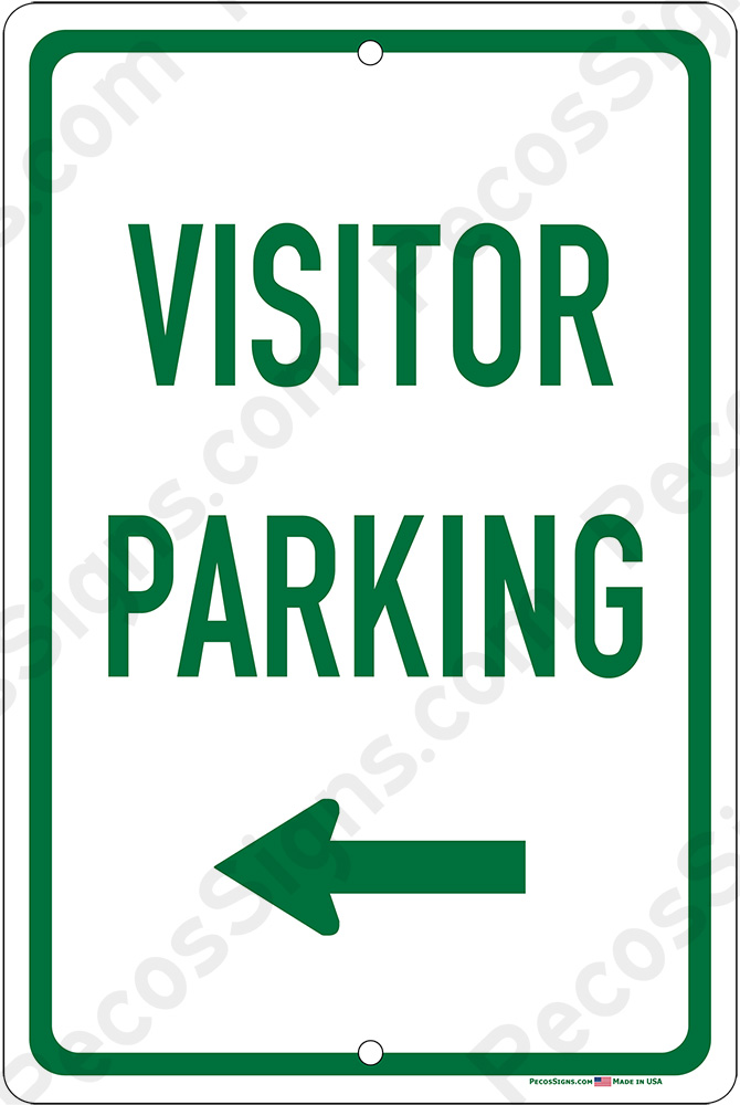 Visitor Parking w/Left Arrow - 8x12 Aluminum Sign Green on White
