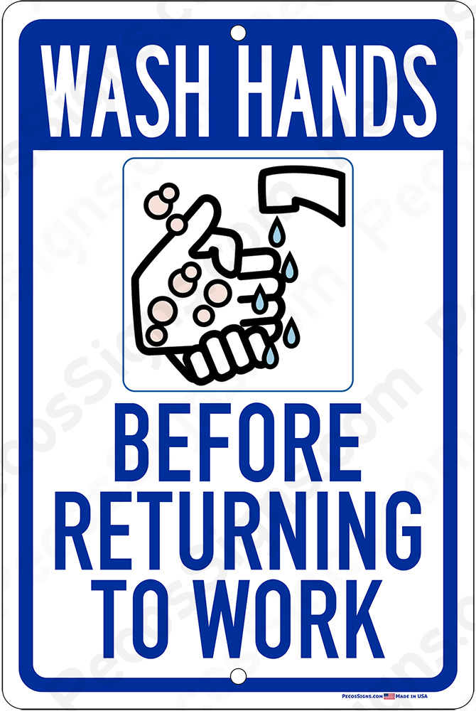 "WASH HANDS Before Returning to Work 8""x12"" Aluminum Sign"