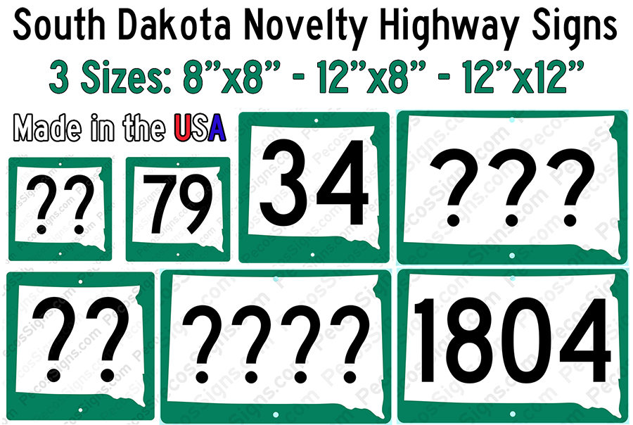South Dakota State Hwy Sign Your Choice of Hwy#/Siz Alum Novelty